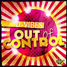 D-Vibes-Out Of Control