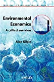 img - for Environmental Economics: A Critical Overview (Modules in Environmental Science) book / textbook / text book