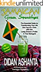 Jamaican Green Smoothies: The Essenti...
