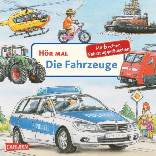 Hör mal: Die Fahrzeuge das Buch von Christian Zimmer - Preise vergleichen & online bestellen