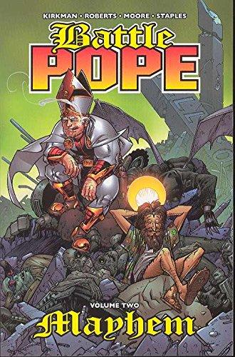 Battle Pope Volume 2: Mayhem: Mayhem v. 2