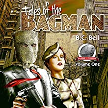 Tales of the Bagman (       UNABRIDGED) by B. C. Bell Narrated by Roberto Scarlato