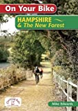 On Your Bike Hampshire & the New Forest Mike Edwards