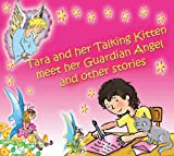 Diana Cooper Tara and Her Talking Kitten Meet Her Guardian Angel and Other Stories: Audio CD (Tara and ASH-Ting)