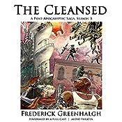 The Cleansed, Season 3: A Post-Apocalyptic Saga | Frederick Greenhalgh, Frederick Greenhalgh - director