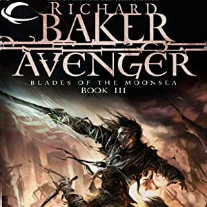 Avenger: Forgotten Realms: Blades of the Moonsea, Book 3 | [Richard Baker]