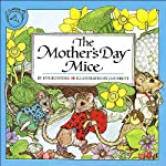 The Mother's Day Mice | Eve Bunting