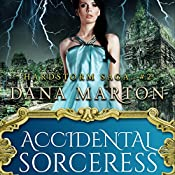 Accidental Sorceress | Dana Marton