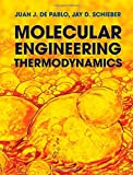 img - for Molecular Engineering Thermodynamics (Cambridge Series in Chemical Engineering) book / textbook / text book