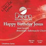 Happy Birthday Jesus [Accompaniment/Performance Track]