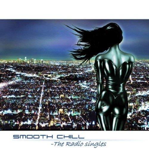 Smooth Chill: Radio Singles