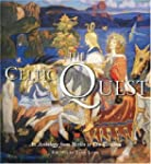The Celtic Quest: An Anthology from M...