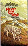 Never Cry Wolf (0440362997) by Farley Mowat