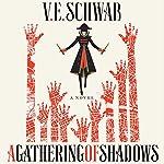 A Gathering of Shadows: A Novel | V.E. Schwab