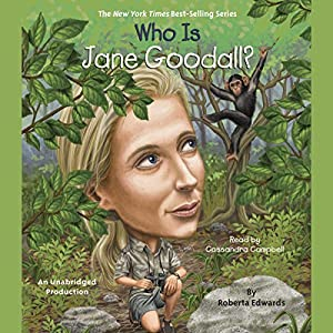 Who Is Jane Goodall? Audiobook