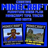 Creative Minecraft Furniture Ideas Plus Minecraft Tips, Tricks and Hints