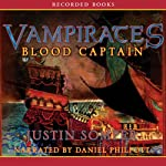 Vampirates: Blood Captain (       UNABRIDGED) by Justin Somper Narrated by Suzanne Toren