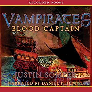 Vampirates: Blood Captain | [Justin Somper]