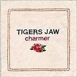 Charmer - Tigers Jaw
