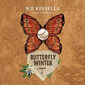 Butterfly Winter | [W. P. Kinsella]