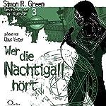 Wer die Nachtigall hört (Geschichten aus der Nightside 3)   Simon R. Green