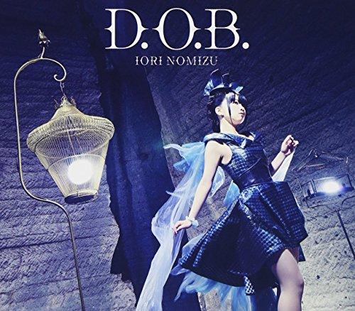 D.O.B.(初回限定盤)(DVD付)