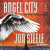 Angel City: The Angelus Trilogy | [Jon Steele]