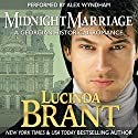 Midnight Marriage: A Georgian Historical Romance: Roxton Family Saga Audiobook by Lucinda Brant Narrated by Alex Wyndham