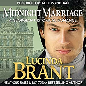Midnight Marriage: A Georgian Historical Romance Audiobook