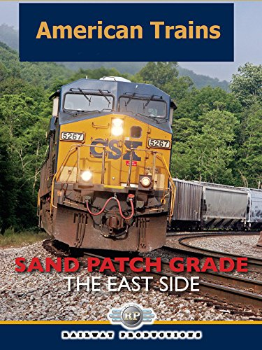 American Trains-Sand Patch Grade-The East Side