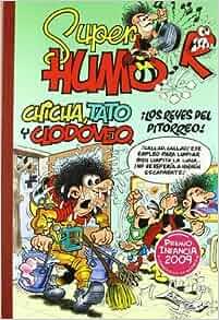 Super Humor 49. Chicha, Tato y Clodoveo: Francisco Ibanez