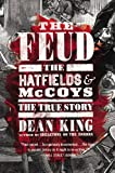 The Feud: The Hatfields and McCoys: The True Story