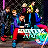 GENERATIONS from EXILE TRIBE「ANIMAL」
