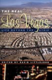 img - for The Real Las Vegas: Life Beyond the Strip book / textbook / text book