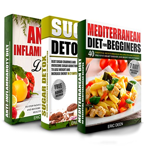 Free Kindle Book : Mediterranean Diet: Sugar Detox and Anti-inflammatory Diet Box Set To Lose Weight And Boost Your Energy Forever (Mediterranean Diet, Mediterranean Diet For Beginners, Mediterranean Diet Cookbook)
