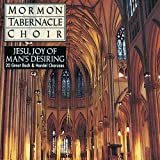 Jesu, Joy of Mans Desiring / Mormon Tabernacle Choir