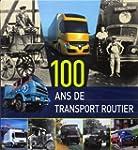 100 ans de transport routier