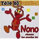 Nono Chante Les Ann�es 80