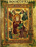 img - for The Book of Kells: An Illustrated Introduction to the Manuscript in Trinity College Dublin by Bernard Meehan ( 1995 ) Paperback book / textbook / text book
