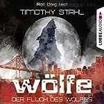 Der Fluch des Wolfes (Wölfe 1) | Timothy Stahl