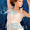 Miss Wonderful: Carsington Brothers, Book 1 (       UNABRIDGED) by Loretta Chase Narrated by Kate Reading