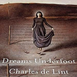 Dreams Underfoot Audiobook