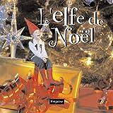 echange, troc Jean-Louis Fetjaine - L'elfe du Père Noël