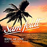 Show Me Love (US Radio Edit) [feat. Kimberly Anne]