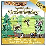 Music - Die 30 besten traditionellen Kinderlieder - mit Liedtexten und Noten