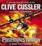 Poseidon's Arrow (Dirk Pitt Novels (Audio))