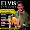 Elvis Unplugged - Versions You've Never Heard!