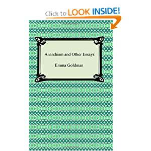 Anarchism and Other Essays by Emma Goldman - Read eBook