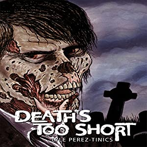 Death's Too Short Audiobook