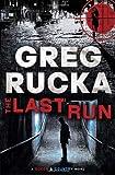 The Last Run: A Queen & Country Novel